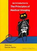 Introduction to the Principles of Medical Imaging