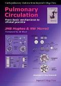 Pulmonary Circulation From Basic Mechanisms to Clinical Practice