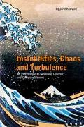 Instabilities, Chaos And Turbulence An Introduction To Nonlinear Dynamics And Complex Systems