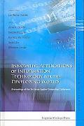 Innovative Applications of Information Technology for the Developing World: Proceedings of t...