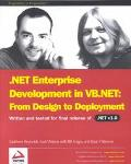 .NET Enterprise Development in VB.NET: From Design to Deployment