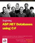 Beginning ASP.NET Databases using C#