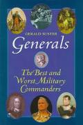 Generals: The Best and Worst Military Commanders