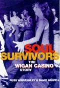 Soul Survivors: The Wigan Casino Story