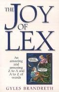 Joy of Lex An Amazing and Amusing Z to A and A to Z of Words