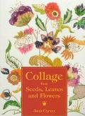 Collage from Seeds, Leaves and Flowers - Joan Carver - Paperback