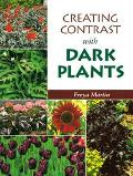 Creating Contrast with Dark Plants - Freya Martin - Paperback