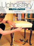 Upholstery A Beginners' Guide