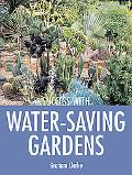 Success with Water-Saving Gardens
