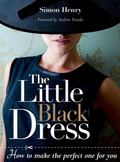 The Little Black Dress: How to Make the Perfect One for You