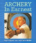 Archery in Earnest