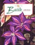 Batik (The Art of Crafts)