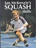 Ian McKenzies Squash Skills