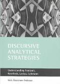 Discursive Analytical Strategies Understanding Foucault, Koselleck, Laclau, Luhmann