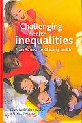 Challenging Health Inequalities Multi-disciplinary Perspectives