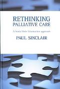 Rethinking Palliative Care A Social Role Valorization Approach