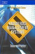 Knowledge Management Systems Theory and Practice
