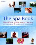 Spa Book The Official Guide to Spa Therapy