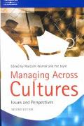 Managing Across Cultures Issues and Perspectives