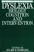 Dyslexia Biology, Cognition and Intervention