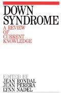 Down Syndrome A Review of Current Knowledge