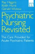 Psychiatric Nursing Revisited The Care Provided for Acute Psychiatric Patients