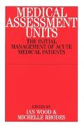 Medical Assessment Units The Initial Management of Acute M