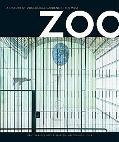 Zoo A History of Zoological Gardens in the West
