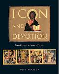 Icon and Devotion Sacred Spaces in Imperial Russia