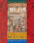 Empire of the Great Mughals History, Art And Culture
