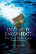 Invented Knowledge: False History, Fake Science and Pseudo-religions