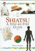 Shiatsu: A Step-by-Step Guide - Nicola Pooley - Hardcover