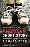 The Granta Book of the American Short Story: Vol. 1
