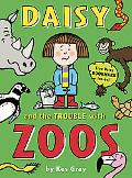 Daisy and the Trouble with Zoos (Daisy series)