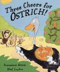 Three Cheers for Ostrich!