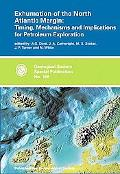 Exhumation of the North Atlantic Margin Timing, Mechanisms and Implications for Petroleum Ex...