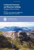 Continental Tectonics and Mountain Building: The Legacy of Peach and Horne - Special Publica...