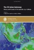 The SE Asian Gateway: History and Tectonics of the Australia-Asia collision - Special Public...