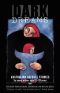 Dark Dreams Australian Refugee Stories By Young Writers Aged 11-20 Years