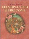 Deborah Kneen's Handpainted Heirlooms (Milner Craft Series)