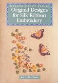 Original Designs for Silk Ribbon Embroidery - Jenny Bradford - Paperback