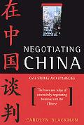 Negotiating China Case Studies & Strategies