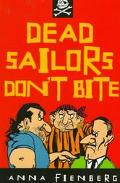 Dead Sailors Don't Bite (A little ark book)