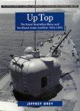 Up Top : The Royal Australian Navy and Southeast Asian Conflicts, 1955-1972