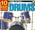 10 Easy Lessons : Learn to Play Drums