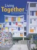 Living Together Multi-family Housing Today