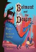 Danger in Redwitch Village (Belmont and the Dragon)