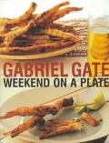 Gabriel Gate Weekend on a Plate