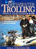 Freshwater Trolling Trout and Native Fish