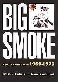 Big Smoke New Zealand Poems 1960-1975